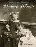 Darlings of Dress: Childrens Costume...