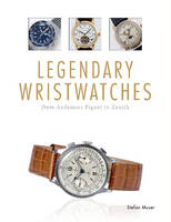 Legendary Wristwatches: From Audemars...