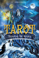 Tarot -- Unlocking the Arcana