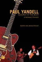 Paul Yandell, Second to the Best: A...