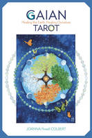 Gaian Tarot: Healing the Earth,...