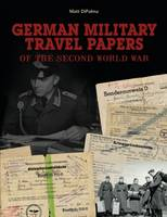 German Military Travel Papers of the...