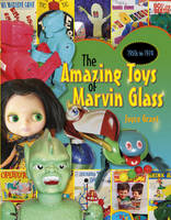 Amazing Toys of Marvin Glass: 1950's...