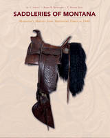 Saddleries of Montana: Montanas ...