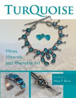 Turquoise: Mines, Minerals, and...