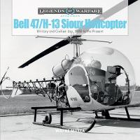 Bell 47/H-13 Sioux Helicopter:...