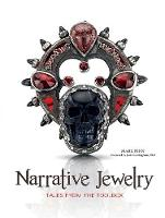 Narrative Jewelry: Tales from the...
