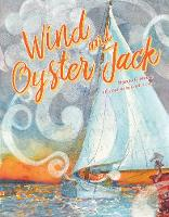 Wind and Oyster Jack