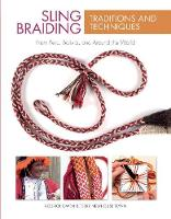 Sling Braiding Traditions and...