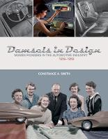 Damsels in Design: Women Pioneers in...
