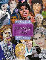 HERstory Quilts: A Celebration of...