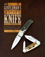 The Gentleman's Pocket Knife: History...