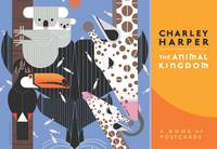 Charley Harper: The Animal Kingdom: A...