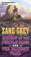 Riders of the Purple Sage and the...