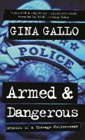 Armed and Dangerous: Memoirs of a...