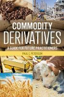Commodity Derivatives: A Guide for...