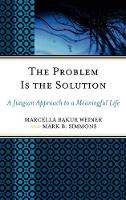 The Problem Is the Solution: A ...