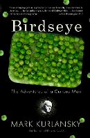 Birdseye: The Adventures of a Curious...