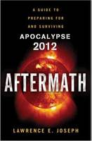 Aftermath: A Guide to Preparing and...