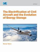 The Electrification of Civil Aircraft...