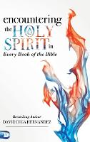 Encountering the Holy Spirit in Every...