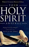 Your Holy Spirit Arsenal: Waging...