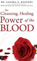 The Cleansing Healing Blood of Jesus