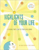 Highlights of Your Life: A Journal...