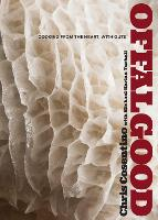 Offal Good: Cooking from the Heart,...