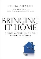 Bringing it Home: A Nurse Discovers...