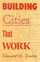 Building Cities that Work
