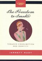 The Freedom to Smoke: Tobacco...
