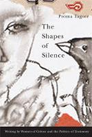 The Shapes of Silence: Writing by...