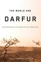 The World and Darfur: International...