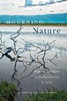 Mourning Nature: Hope at the Heart of...