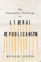 The Culturalist Challenge to Liberal...