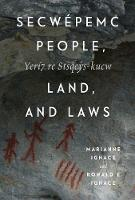 Secwepemc People, Land, and Laws:...