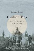 Voices from Hudson Bay: Cree Stories...
