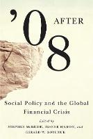 After '08: Social Policy and the...