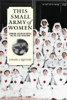 This Small Army of Women: Canadian...