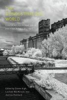 The Deindustrialized World:...