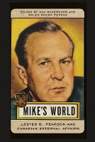 Mike's World: Lester B. Pearson and...