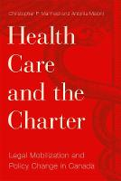 Health Care and the Charter: Legal...