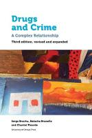 Drugs and Crime: A Complex...
