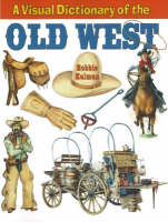 Visual Dictionary of the Old West