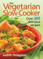 Vegetarian Slow Cooker: Over 200...