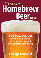 The Complete Homebrew Beer Book: 200...