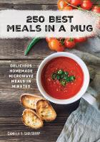 250 Best Meals in a Mug: Delicious...