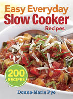 Easy Everyday Slow Cooker Recipes: ...