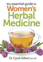 The Essential Guide to Women's Herbal...